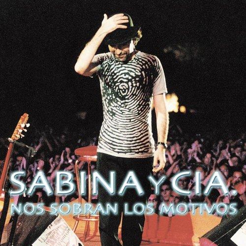 Joaquin Sabina - SABINA Y CIA NOS SOBRAN LOS MOTIVOS - Zortam Music