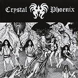 Chrystal Phoenix by Crystal Phoenix (2012-05-15)