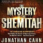 The Mystery of Shemitah: The 3,000-Ye...
