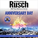 Anniversary Day: Anniversary Day Saga, Book 1 (Retrieval Artist Universe) (       UNABRIDGED) by Kristine Kathryn Rusch Narrated by Jay Snyder
