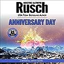 Anniversary Day: Anniversary Day Saga, Book 1 (Retrieval Artist Universe) (       UNABRIDGED) by Kristine Kathryn Rusch Narrated by Jay Snyder