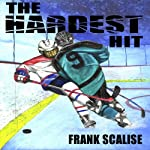 The Hardest Hit: Sam the Hockey Player | Frank Scalise