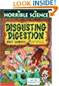Disgusting Digestion (Horrible Science)