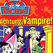 Achtung, Vampire! (Fix & Foxi 7) | Rolf Kauka