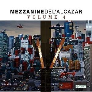Vol. 4-Mezzanine De L'alcazar