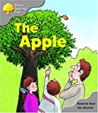 Oxford Reading Tree: Stage 1: Biff and Chip Storybooks: the Apple (Oxford Reading Tree)