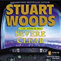 Severe Clear: A Stone Barrington Novel, Book 24 Audiobook by Stuart Woods Narrated by Tony Roberts