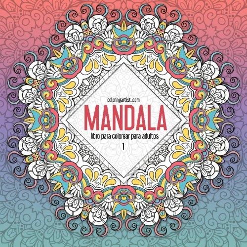 Mandala libro para colorear para adultos 1: Volume 1 (Mandala para adultos)