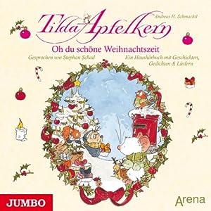 Oh du schöne Weihnachtszeit Hörbuch