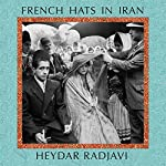 French Hats in Iran | Heydar Radjavi