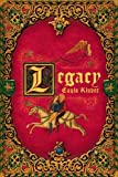 By Cayla Kluver Legacy (Legacy Trilogy) (1st First Edition) [Hardcover]