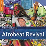 The Rough Guide to Afrobeat Revival Various Artists