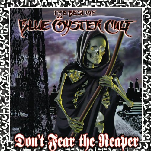 Original album cover of Don't Fear the Reaper: Best of Blue Oyster Cult by Blue Oyster Cult