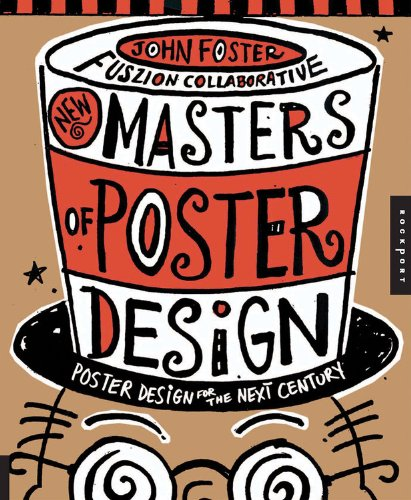 New Masters of Poster Design (Paperback) /Anglais: Poster Design for the Next Century