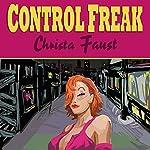 Control Freak | Christa Faust