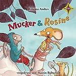 Mucker & Rosine | Kristina Andres