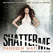 Shatter Me | [Tahereh Mafi]