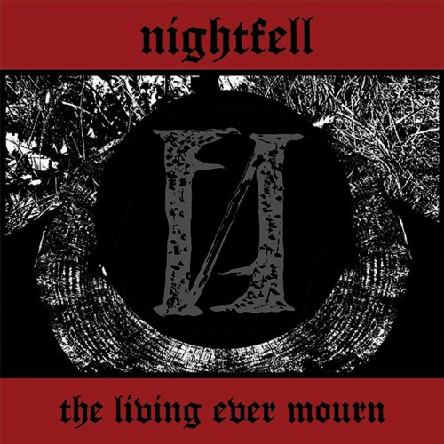Nightfell – The Living Ever Mourn (2014) [FLAC]