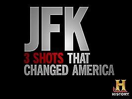 JFK: Three Shots That Changed America Season 1