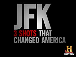 JFK: Three Shots That Changed America Season 1