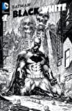 img - for Batman: Black and White (2013- ) #1 book / textbook / text book