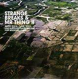 Strange Breaks & Mr. Thing, Vol. II