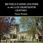 Metfield Parish and Poor in the Late Eighteenth Century | Victor Peskett