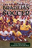 img - for The Principles of Brazilian Soccer book / textbook / text book