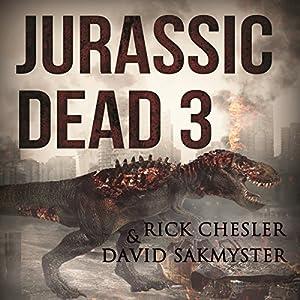 Jurassic Dead 3 Audiobook