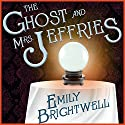 The Ghost and Mrs. Jeffries: Mrs. Jeffries, Book 3 Audiobook by Emily Brightwell Narrated by Lindy Nettleton