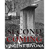 Second Coming: A Horror Novel ~ Vincent Bivona