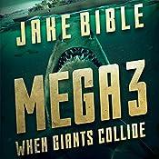 When Giants Collide: Mega, Book 3 | Jake Bible