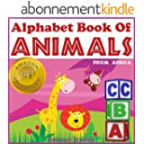 Toddler Books: Alphabet Book of Animals (African Animal Picture Books) (English Edition)