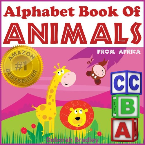Alphabet Book of Animals from Africa - Easy Ways to Learn the Alphabet (Baby-3 and Preschool) (African Animal ...