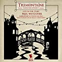 Tremontaine: Lies in Our Stars: Episode 9 Audiobook by Paul Witcover Narrated by Katherine Kellgren, Nick Sullivan, Sarah Mollo-Christensen
