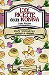 1001 ricette della nonna (eNewton Man...