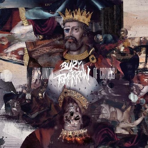 Union of Crowns by BURY TOMORROW (2012-07-17)