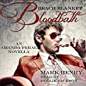 Beach Blanket Bloodbath: Amanda Feral, Book 4 (       UNABRIDGED) by Mark Henry Narrated by Hollie Jackson