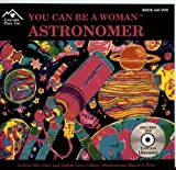 You Can Be a Woman Astronomer