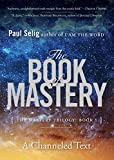 img - for The Book of Mastery: The Mastery Trilogy: Book I book / textbook / text book