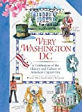 img - for Very Washington DC: A Celebration of the History and Culture of America's Capital City by Diana Hollingsworth Gessler (2009-03-24) book / textbook / text book