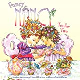 Jane O'Connor Fancy Nancy: Tea for Two