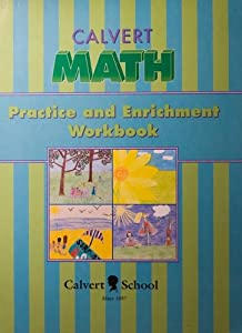 Calvert Math. Practice and Enrichment Workbook - Grade 5, School., Calvert