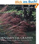 Ornamental Grasses: Wolfgang Oehme an...