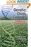 Genetic Glass Ceilings: Transgenics f...