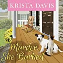 Murder, She Barked: Paws & Claws Mystery, Book 1 Audiobook by Krista Davis Narrated by Jeanie Kanaley