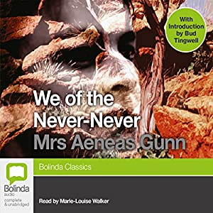 We of the Never-Never Hörbuch