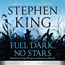 Full Dark, No Stars (       UNABRIDGED) by Stephen King Narrated by Craig Wasson, Jessica Hecht