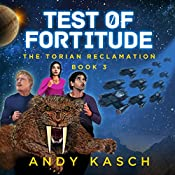 Test of Fortitude: The Torian Reclamation, Book 3 | Andy Kasch