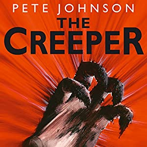 The Creeper | [Pete Johnson]